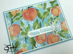 Youre A Peach, Birthday Cards, Happy Birthday, Glue Dots, Stuff To Do, Free Gifts, Stampin Up, Card Stock, Sweet