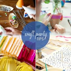 8 Tips for Hosting an Amazing Craft Party