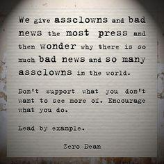Assclowns and bad press  #zerosophy