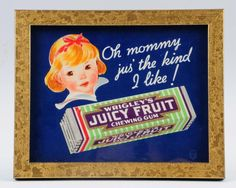 Juicy Fruit Gum ad cardboard sign