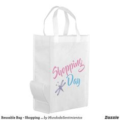 Reusable Bag - Shopping Day - Personalized