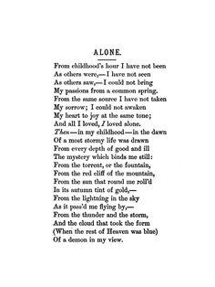 Childhood long gone. (Poem: Alone, by Edgar Allan Poe)
