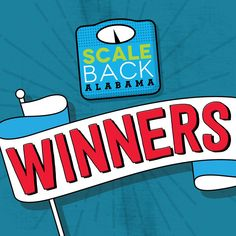 Scale Back Alabama announces 2019 prize winners Bay Minette, Elizabeth Day, Anthony Johnson, Win Cash Prizes, Health Promotion, Great Videos, Press Release, Public Health, Physical Activities