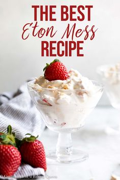 Learn how to make Eton mess, this gorgeous English pudding is always a winner! Easily make each component ahead of time and wow your guests at your next dinner party! Eton mess is the best summer dessert!     #etonmessrecipe #easyetonmess #bestetonmess Fun Baking Recipes, Healthy Dessert Recipes, Sweet Recipes, Delicious Desserts, Cold Desserts, Holiday Desserts, Yummy Recipes, English Pudding, Lemon Meringue Cookies