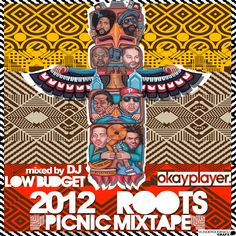 Google Image Result for http://www.okayplayer.com/wp-content/uploads/2012/05/OKP_Roots_Picnic_2012_Mixtape_600.jpg