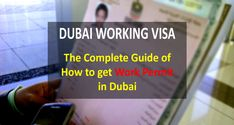 A Complete Guide to Working in Dubai Visa guide. Dubai, It Works, How To Get, Nailed It