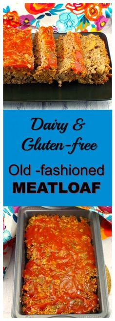 This classic meatloaf recipe is made without eggs, milk or bread crumbs. It is dairy-free, gluten-free, easy and can be made ahead and frozen for a quick weeknight meal. #easydinner #meatloaf #dairyfree #glutenfree #glutenfreerecipe