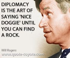 Will Rigers quotes | Diplomacy is the art of saying 'Nice dog by Will Rogers @ Like Success