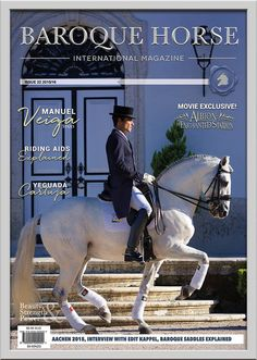 ISSE 22   08. Manuel Veiga Stud 18. Albion: The Enchanted Stallion 26. Interview with Edit Kappel 32. Aachen 2015 38. Did You Know 40. Yeguada De La Carthuja 46. Matilde Brandt 56. Riding Aids Explained by Robert Stodulka 62. SRS – 5 Riding Tips