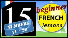 In this beginner French lesson you will learn 10 French words for numbers up to one hundred in French including the words for: twenty one, twenty two, twenty. French For Beginners, French Words, French Lessons, Numbers, The 100, Learning, Children, Young Children, Early French