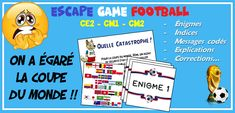 Escape Game CE2 CM1 CM2 thème Coupe du Monde de football 2018 Fifa, Football 2018, School Organisation, Cycle 3, Classroom Management, Coding, Messages, Teaching, Education