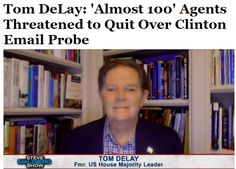 "#AdlandPro Tom DeLay: 'Almost 100' Agents Threatened to Quit Over Clinton Email ProbeFBI Director James Comey reopened the agency's investigation into Hillary Clinton's emails last week because ""almost 100"" agents threatened to resign before next..."