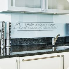Live Laugh Love Learn and Eat Loads of Chocolate (Lined) (wall decal from WallWritten.com).