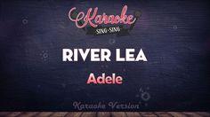 Adele - River Lea (Karaoke Version)