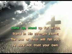 ▶ Stand Up, Stand Up For Jesus - YouTube  Lyrics and music only