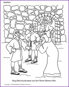 Enjoy Coloring This Picture Ofking Nebuchadnezzar Looking At The 3 Hebrew Boys After They Exit Fiery Furnace Unharmed