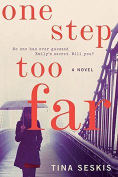 One Step Too Far: A Novel - Kindle edition by Tina Seskis. Literature & Fiction Kindle eBooks @ Amazon.com.