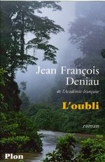 L'oubli de Jean-François Deniau, Plon
