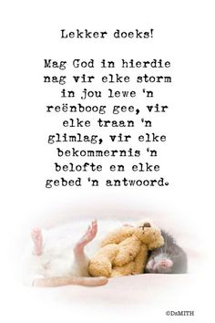 Goeie Nag, Afrikaans Quotes, Good Night Quotes, Special Quotes, Poems, Faith, Messages, Amen, Inspiration