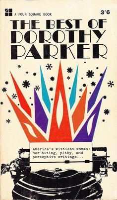 The Best Of Dorothy Parker by woolrich01, via Flickr