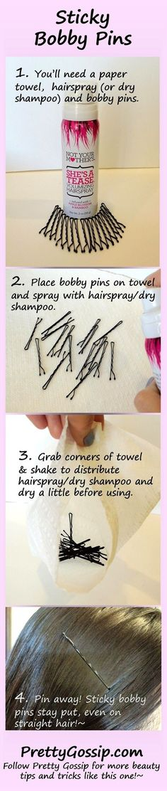Spray bobby pins with hairspray or dry shampoo, wait a couple of seconds to let them dry just enough to get them sticky and pin away! Sticky bobby pins stay put, even on straight hair. Insert the bobby pin into your hair, wavy side down. Diy Beauty, Beauty Makeup, Beauty Hacks, Hair Makeup, Beauty Tips, Beauty Products, Beauty Magic, Eye Makeup, Life Hacks