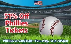 51% off Philadelphia Phillies Tickets vs St Louis Cardinals Sun. Aug. 12 @ 7:10pm