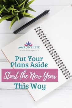 Put Your Plans Aside and Start the New Year This Way - Intentional By Grace Christian Women, Christian Living, Christian Life, Setting Goals, Goal Settings, Goal Setting Worksheet, Planner Organization, Organizing, Bullet Journal How To Start A