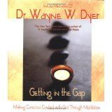Getting in the Gap (Little Books and CDs) (Hardcover)By Wayne W. Dyer