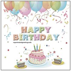 Happy Birthday   myanimatedgreetingcards.com #HappyBirthday #BirthdayWishes