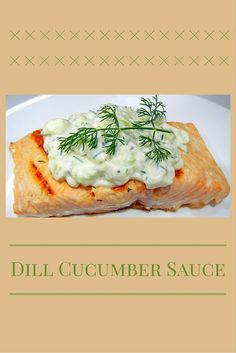 Dill cucumber sauce is delicious served with fish, especially salmon. It's an easy recipe can also be used as a dip or topping for baked potatoes