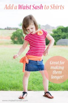 Add a Waist Sash to Shirts (great for making them longer) | via Make It and Love It