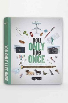 You Only Live Once: A Lifetime Of Experiences For The Explorer In All Of Us By Lonely Planet - Urban Outfitters