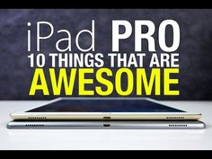 Top 5 - Reasons to get an Apple iPad Pro - YouTube