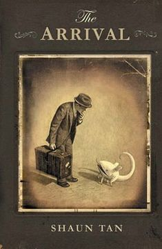 The Arrival by Shaun Tan: This wordless book captures the immigrant experience perfectly: the weirdness and wonder of a new culture, and the confusion and hope of those experiencing a new home.