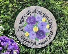Personalized retirement gifts! Pick flowers names and even add dates! Retirement Gifts For Women, Wedding Gifts For Parents, Teacher Retirement, Keep Calm, Painted Stepping Stones, Painted Rocks, Memorial Garden Stones, Purple Peonies, Yellow Flowers