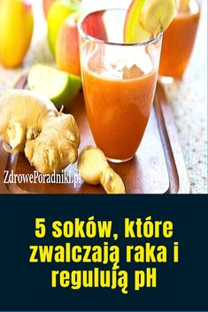 5 soków, które zwalczają raka i regulują pH Natural Health Remedies, Health And Beauty, Cantaloupe, Smoothies, Health Fitness, Cocktails, Homemade, Fruit, Cooking