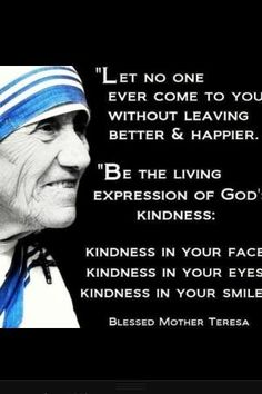 Mother Teresa - Kindness in Your Smile by MarAleEsc