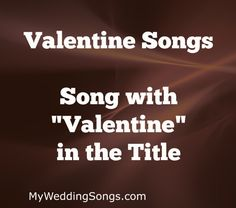 February 14 Top 10 Valentines Day Songs