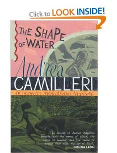 Andrea Camilleri's first novel featuring Commissario Salvo Montalbano. Set in Sicily. Translated from Italian. Many of these novels have been made into telemovies and are available on DVD. Best Mysteries, Cozy Mysteries, Any Book, Book 1, The Shape Of Water, Police Detective, Crime Fiction, Sense Of Place, Mystery Series
