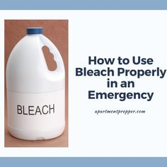 How to Use Bleach Properly in an Emergency - Apartment Prepper Survival Shelter, Wilderness Survival, Survival Prepping, Survival Gear, Survival Skills, Keep The Lights On, Emergency Supplies, Urban Survival, Try To Remember