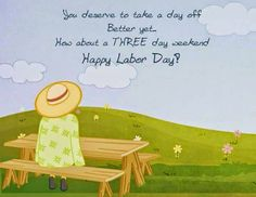 Happy Labor Day Quotes have a Great Labor Day Weekend What Is Labor Day, Labor Day Usa, Happy Labor Day, Labor Day Quotes, Weekend Quotes, Night Quotes, Three Day Weekend, Labour Day Weekend, Labor Day Clip Art