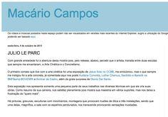 Medio: Macário Campos Brazil http://macariocampos.blogspot.com.br/2013/10/julio-le-parc.html