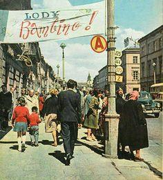 """Reklama lodów """"Bambino"""" na Nowym Świecie , fot. 1962r., źr. Ilustrowany Tygodnik """"Stolica"""". Nostalgia, Warsaw Poland, Eurotrip, Quote Posters, Folk, Childhood, Retro, City, Vintage"""