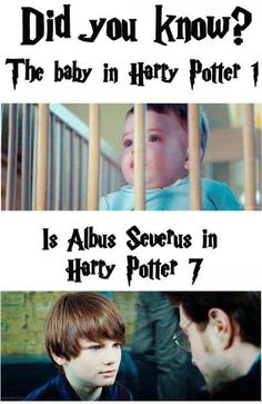 The Harry Potter baby in the first movie was played by the Saunders Triplets. The baby in the last movie is played by Toby Papworth. The kid who plays Albus Severus is played by Arthur Bowen. (And it is Harry Potter 8 not -_- *smh* Baby Harry Potter, Mundo Harry Potter, Harry Potter Humor, Harry Potter World, Harry Potter Movies, Hery Potter, Fans D'harry Potter, Potter Facts, Harry Potter Fun Facts