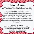 *A Sweet Read* A Valentine's Day Bulletin Board ActivityEach year I do this bulletin board and my class loves it! After discussing the books they...