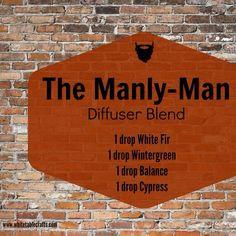 """Masculine essential oil blend / diffuser: """"Manly Man"""" 1 drop white fir, 1 drop wintergreen, 1 drop balance, 1 drop cypress"""