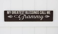My Greatest Blessings Call Me Grammy by studioninetwenty on Etsy - $35.00
