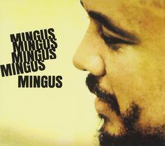 アマゾン : Charles Mingus : Mingus Mingus Mingus Mingus Mingus - Amazon.co.jp ミュージック