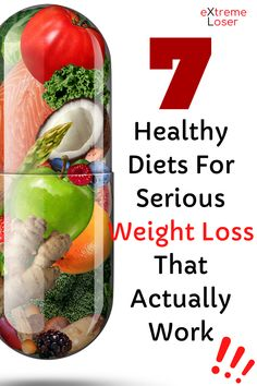 7 Healthy Diets For Serious Weight Loss That Actually Work Lose Fat Fast, Fat To Fit, Natural Fat Burners, New Things To Learn, Best Diets, At Home Workouts, Weight Loss, Healthy Recipes, Food