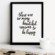 "Printable Art ""There Are So Many Beautiful Reasons to be Happy"" Black and White Typographic Minimalist Wall Decor Inspirational Quote"